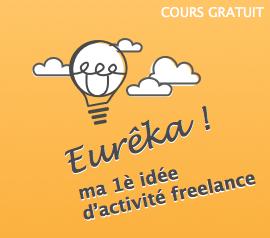Eurêka ! Ma 1ère idée d'activité en freelance